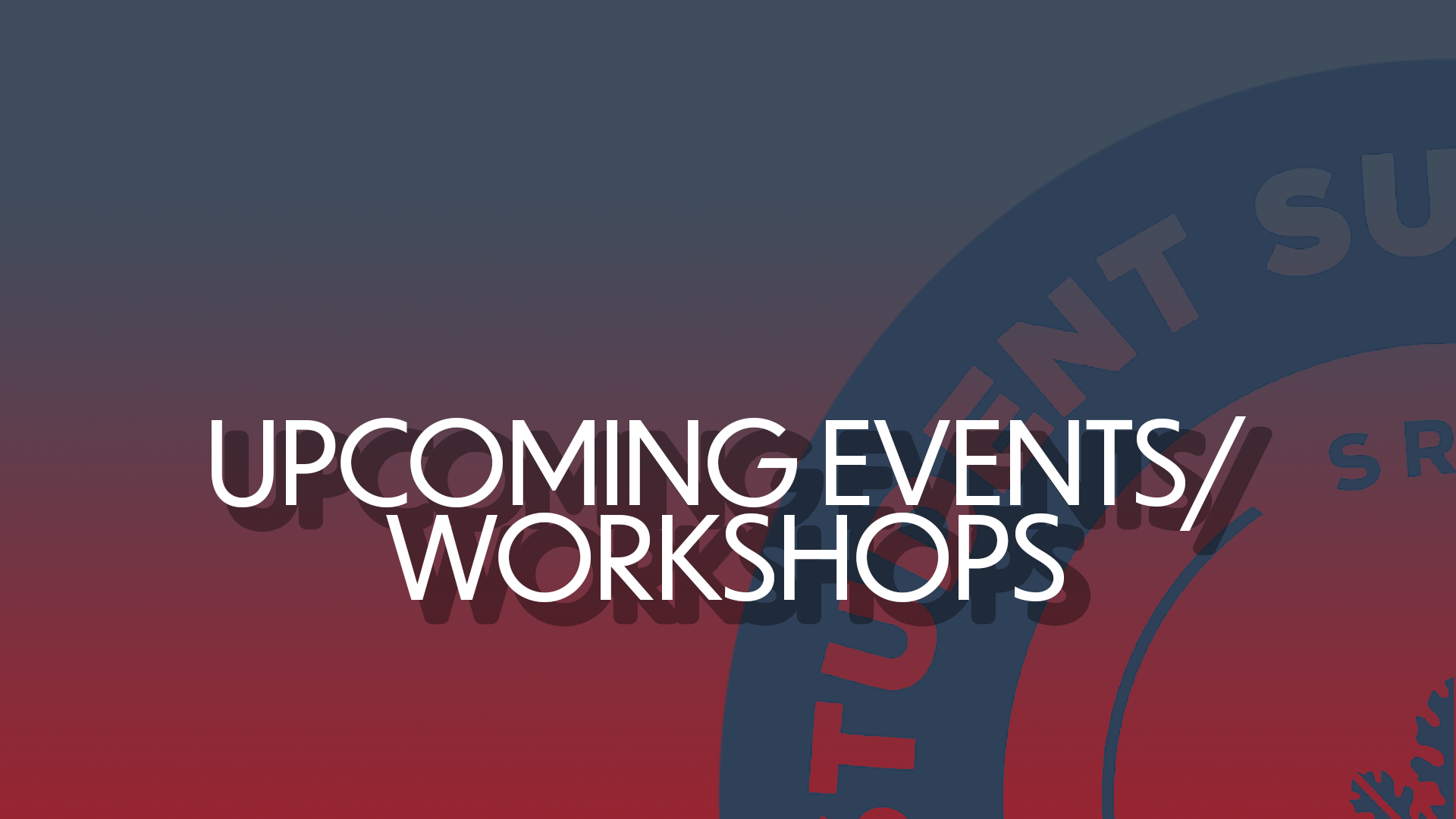 Upcoming Events/Workshops